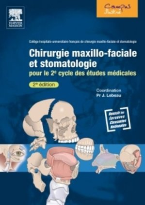 Chirurgie maxillo-faciale et stomatologie - elsevier / masson - 9782294713255