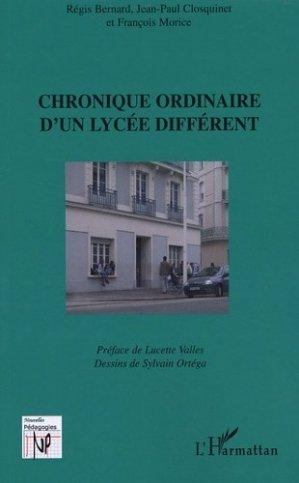 Chronique ordinaire d'un lycée différent - l'harmattan - 9782296028982 -