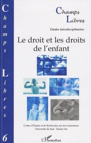 Champs Libres N° 6 : Le droit et les droits de l'enfant - l'harmattan - 9782296046252 -