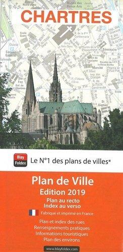 Chartres. 1/10 000, Edition 2019 - Blay-Foldex - 9782309504823 -