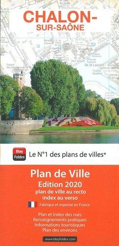 Chalon-sur-Saône. 1/10 000, Edition 2020 - Blay-Foldex - 9782309505424 -