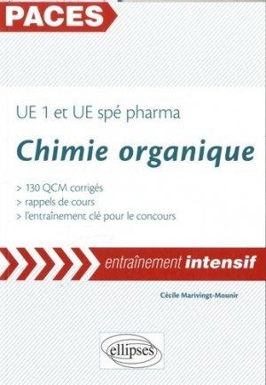 Chimie organique PACES UE1 et UE spe PHARMA - ellipses - 9782340004733 -