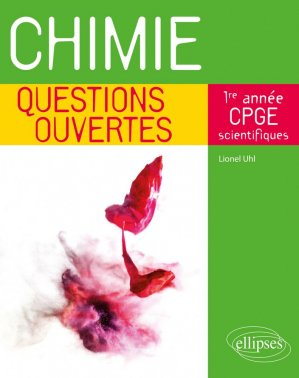 Chimie - Questions ouvertes - ellipses - 9782340034488 -