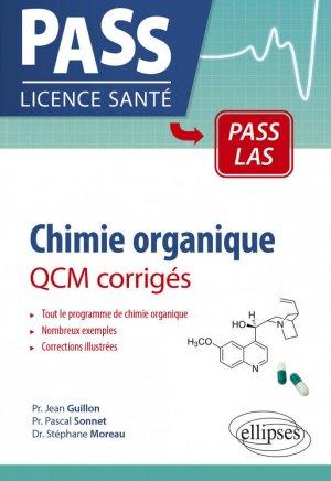 Chimie organique - QCM corrigés - ellipses - 9782340040922 -