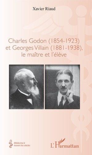 Charles Godon (1854-1923) et Georges Villain (1881-1938), - l'harmattan - 9782343139708 -