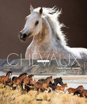 Christiane Slawik, à la rencontre des chevaux du monde - glénat / cheval magazine - 9782344010914 -