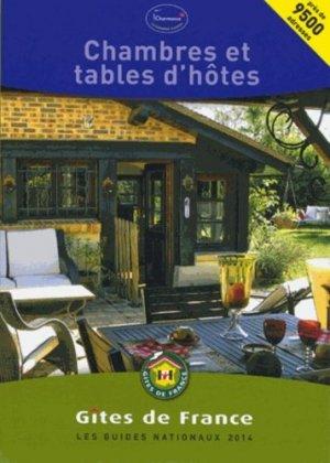 Chambres et tables d'hôtes 2014 - Gîtes de France - 9782353200733 -