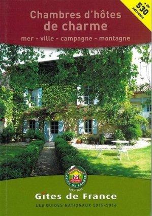 Chambres d'hôtes de charme - Gîtes de France - 9782353200788 -