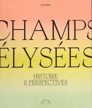 Champs-Elysées - Editions du Pavillon de l'Arsenal - 9782354870539 -