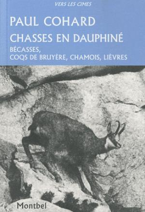 Chasses en Dauphiné - montbel - 9782356530332 -