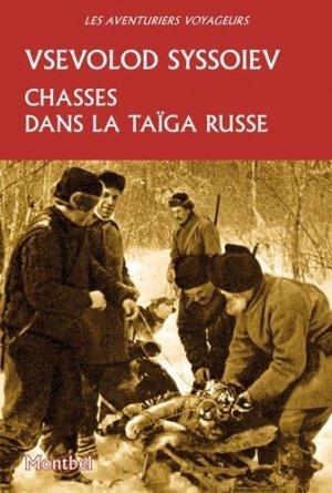 Chasses dans la taiga russe - montbel - 9782356531230 -