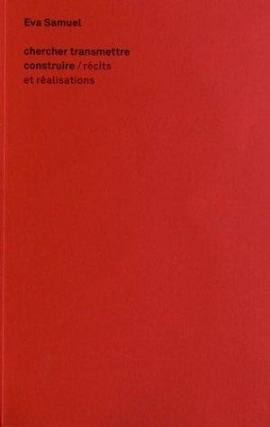 Chercher, transmettre, construire - archibooks - 9782357331969 -