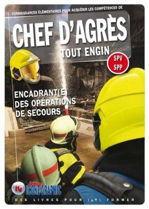 Chef d'Agrès Tout Engin SPV SPP - icone graphic - 9782357385535