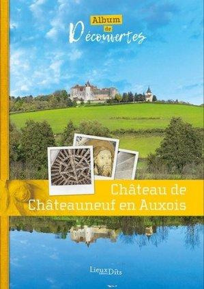 Château de Châteauneuf-en-Auxois - lieux dits - 9782362191459 -