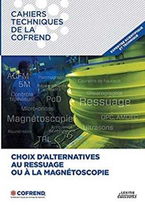 Choix d'alternatives au ressuage ou à la magnéstoscopie - lexitis - 9782362331879 -
