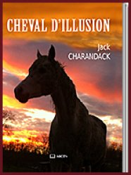 Cheval d'illusion - abcd'r - 9782364510524 -