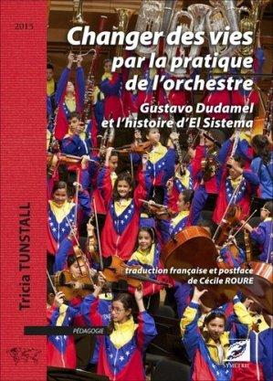 Changer des vies par la pratique de l'orchestre - Symétrie - 9782364850361 -