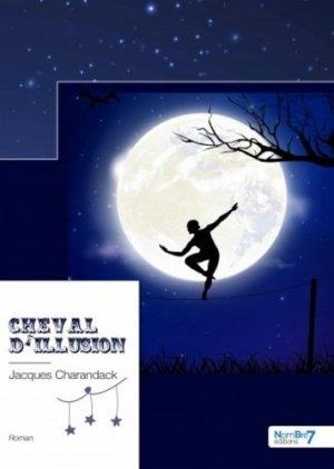 Cheval d'illusion - Nombre 7 - 9782368329382 -