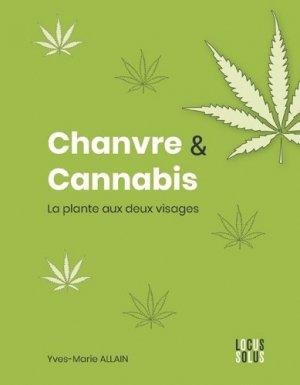 Chanvre & cannabis - Locus Solus - 9782368332368