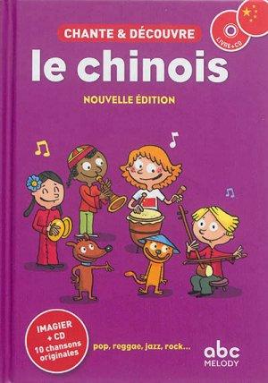 Chante & découvre le chinois (Livre + CD) - abc melody - 9782368360217 -