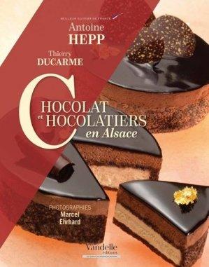 Chocolat et chocolatiers en Alsace - emmanuel vandelle - 9782373620146 -