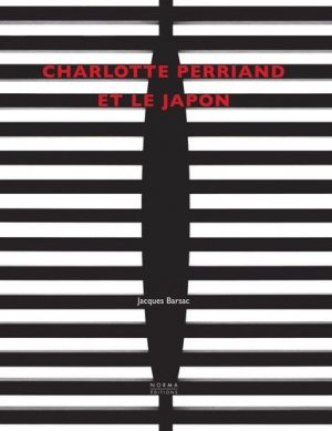 Charlotte Perriand et le Japon - Norma - 9782376660163 -