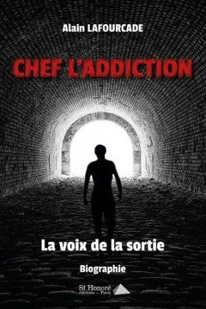 Chef. L'addiction - Saint Honoré Editions - 9782407012411 -