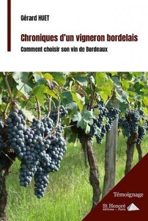 Chroniques d'un vigneron bordelais - Saint Honoré Editions - 9782407013449 -