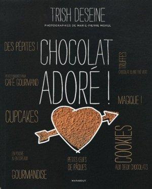 Chocolat adoré ! - Marabout - 9782501077279 -