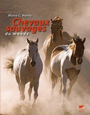 Chevaux Sauvages du monde - delachaux et niestle - 9782603016855 -