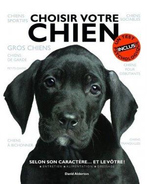 Choisir votre chien. Selon son caractère... et le vôtre ! - Delachaux et Niestlé - 9782603017548 -