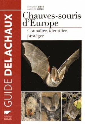 Chauves-souris d'europe. connaitre, identifer, Protéger - delachaux et niestle - 9782603021583 -
