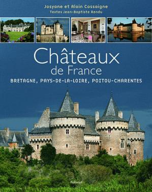 Châteaux de France Tome 2 - aubanel - 9782700606928 -
