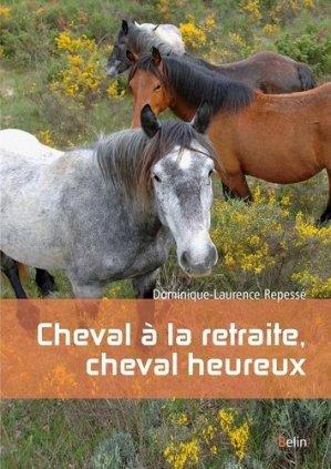Cheval à la retraite, cheval heureux - Belin - 9782701198330 - majbook ème édition, majbook 1ère édition, livre ecn major, livre ecn, fiche ecn