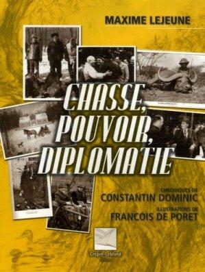 Chasse, pouvoir, diplomatie - crepin leblond - 9782703002598 -