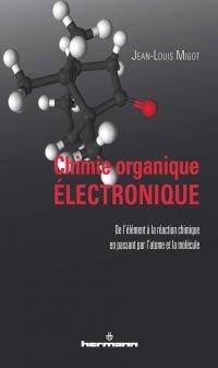 Chimie organique électronique - hermann - 2302705683228 -