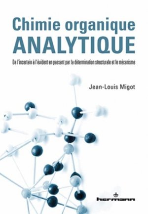 Chimie organique analytique - hermann - 9782705688660 -