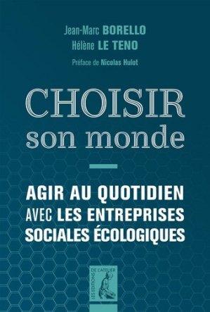 Choisir son monde - Editions de l'Atelier - 9782708245464 -