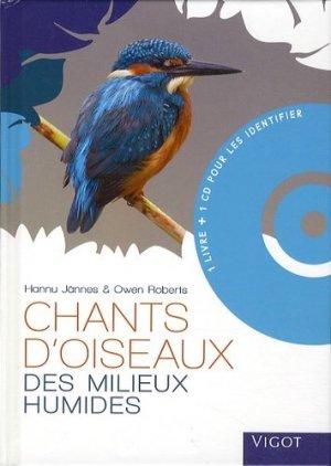 Chants d'oiseaux des milieux humides. Avec 1 CD audio - Vigot - 9782711422685 -