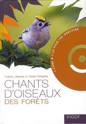 Chants d'oiseaux des forêts. Avec 1 CD audio - Vigot - 9782711422692 -