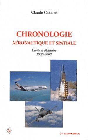 Chronologie aéronautique et spatiale civile et militaire (1939-2009) - Economica - 9782717857245 -