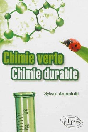 Chimie verte - Chimie durable - ellipses - 9782729876838 -