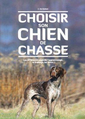 Choisir son chien de chasse - de vecchi - 9782732892450 -