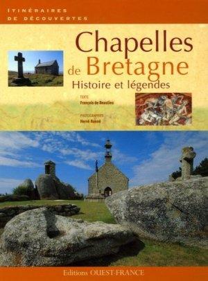 Chapelles de Bretagne. Histoire et légendes - Ouest-France - 9782737337680 -