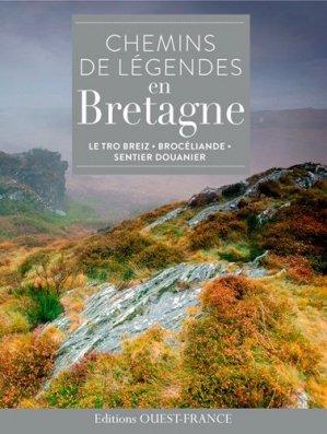 Chemins de legendes en bretagne - ouest-france - 9782737367045 -