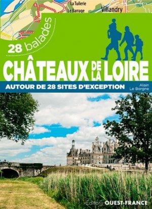 Châteaux de la Loire : 28 balades - ouest-france - 9782737377174 -