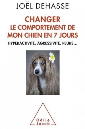 Changer le comportement de votre chien en 7 jours - odile jacob - 9782738128416 -