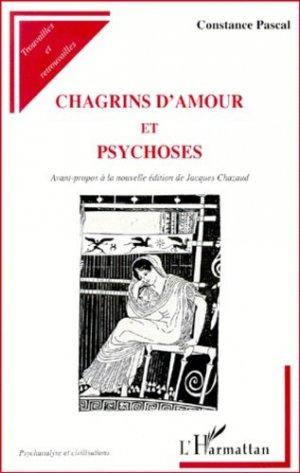 Chagrins d'amour et psychoses - l'harmattan - 9782738492272 -