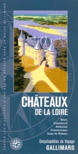 Châteaux de la Loire - gallimard editions - 9782742431953 -