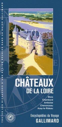 Chateaux de la loire - gallimard editions - 9782742436156 -